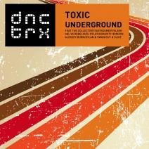 Toxic Underground