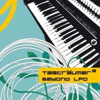 TAGTRÄUMER² – BEYOND LFO - BLACKFOXMUSIC - BFM011