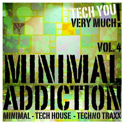 Minimal Addiction, Vol. 4